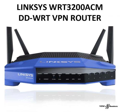LINKSYS WRT3200ACM DD-WRT VPN ROUTER