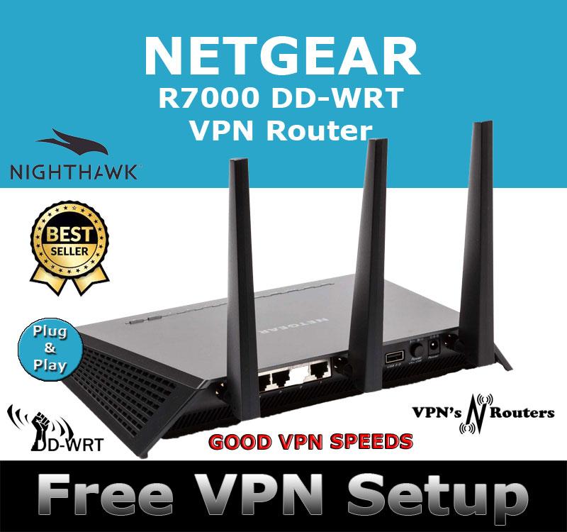 NETGEAR R7000 DD-WRT VPN ROUTER